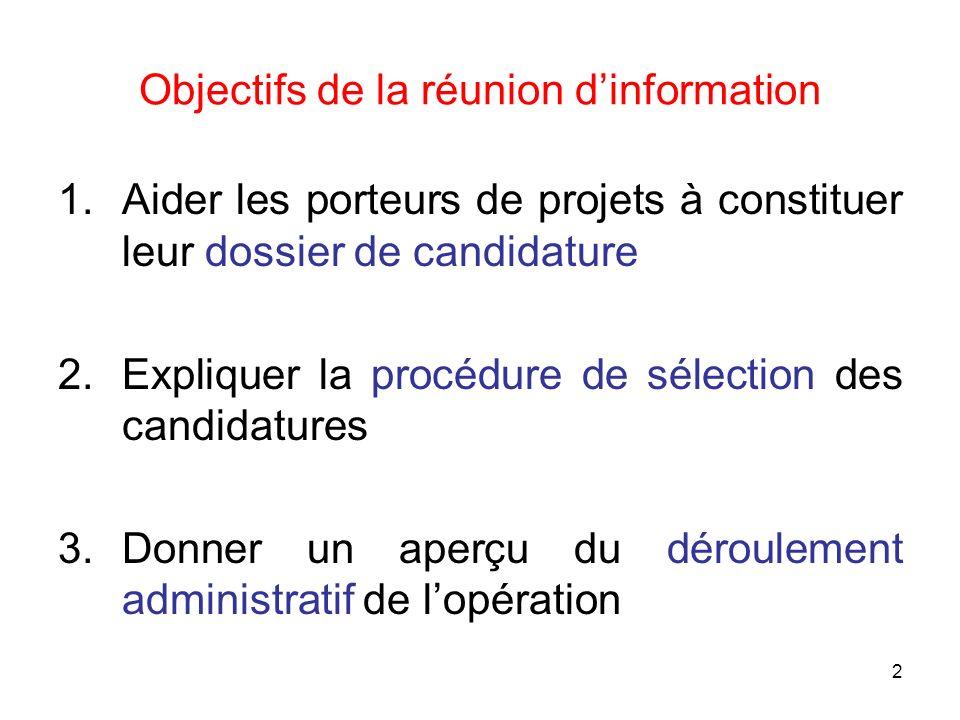 Objectifs de la réunion d'information