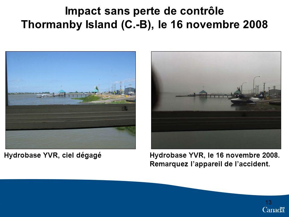 Impact sans perte de contrôle Thormanby Island (C