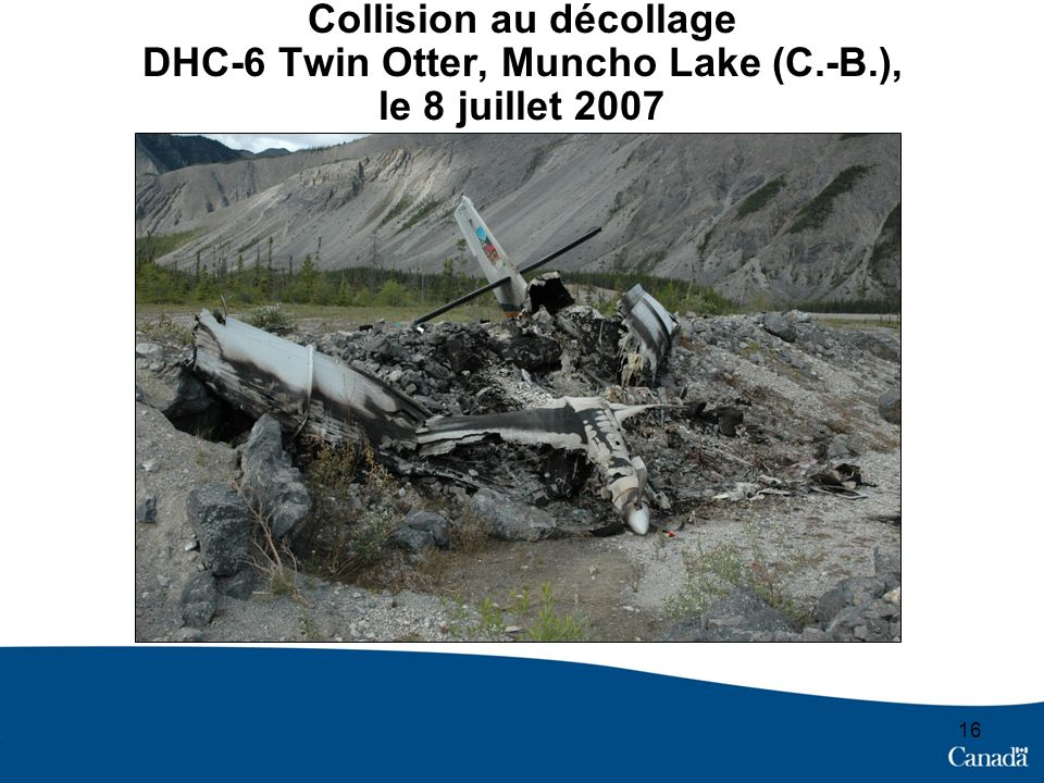 Collision au décollage DHC-6 Twin Otter, Muncho Lake (C. -B