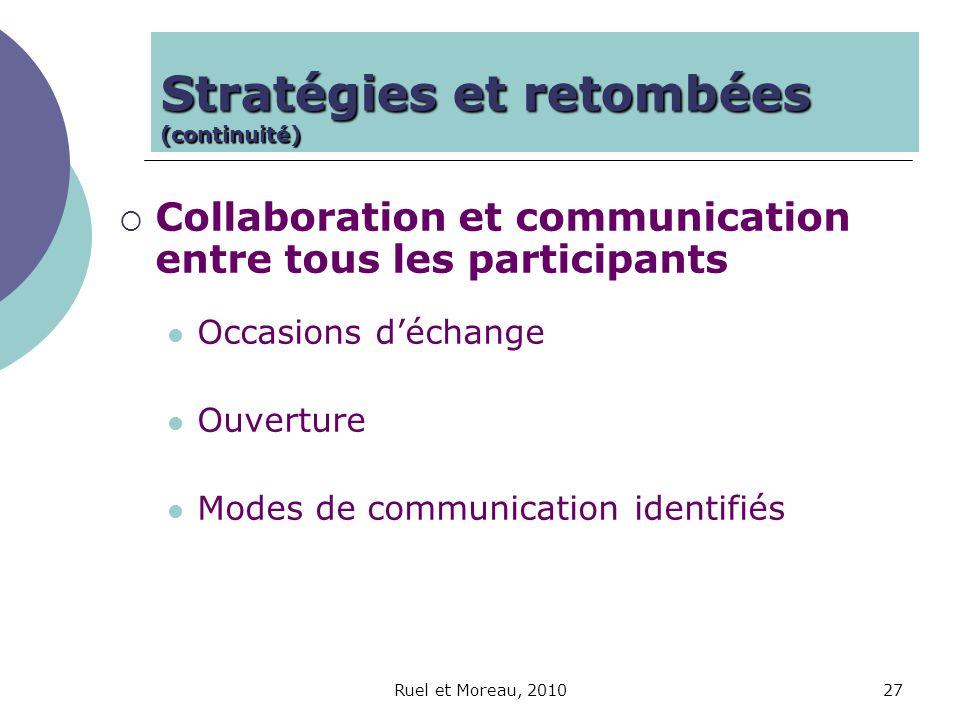 Stratégies et retombées (continuité)
