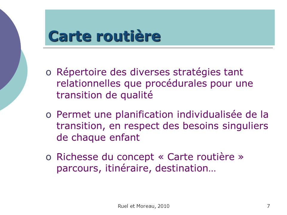 Carte routière Répertoire des diverses stratégies tant relationnelles que procédurales pour une transition de qualité.