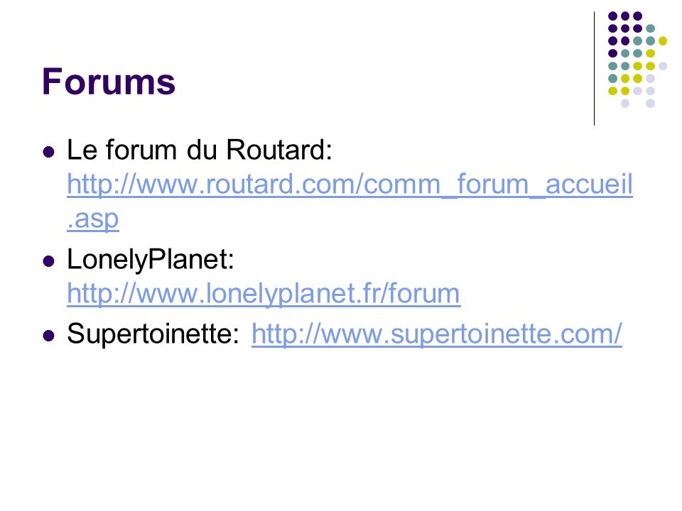 Forums Le forum du Routard:   LonelyPlanet: