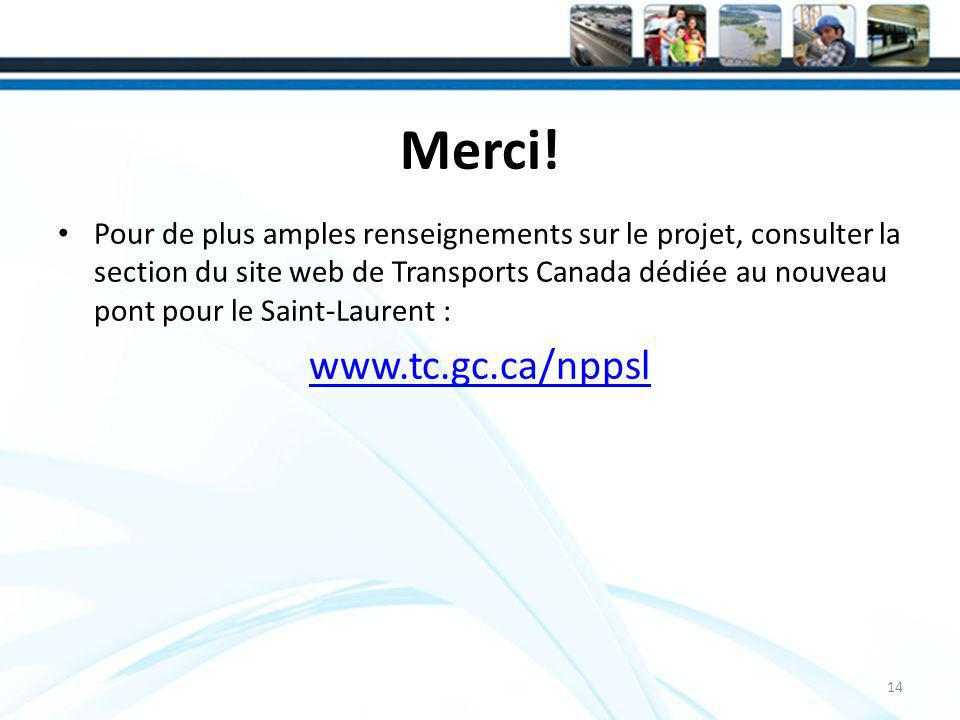 Merci! www.tc.gc.ca/nppsl