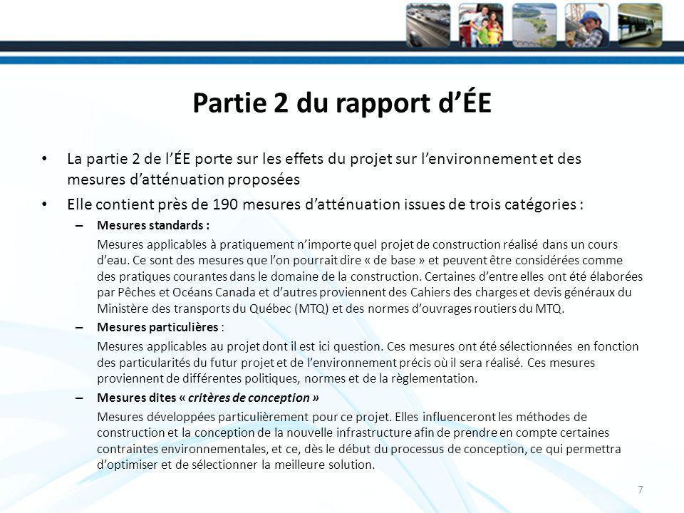 Partie 2 du rapport d'ÉE La partie 2 de l'ÉE porte sur les effets du projet sur l'environnement et des mesures d'atténuation proposées.