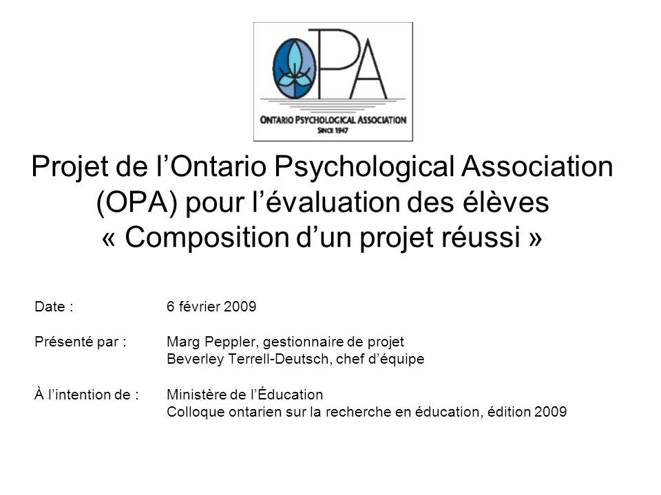 Projet de l'Ontario Psychological Association (OPA) pour l'évaluation des élèves « Composition d'un projet réussi »