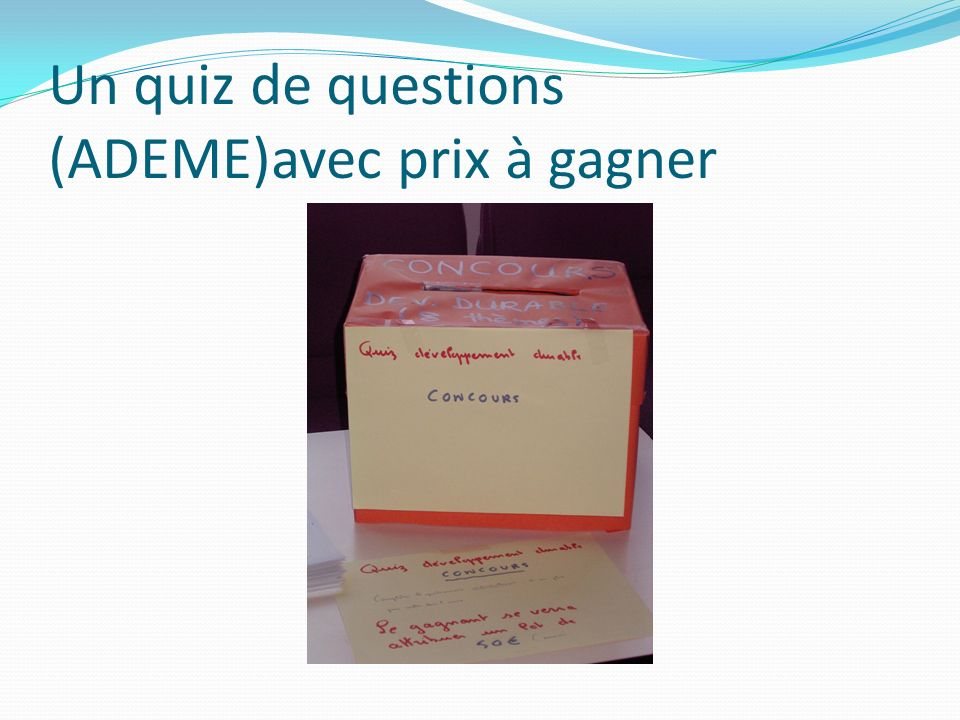 Un quiz de questions (ADEME)avec prix à gagner