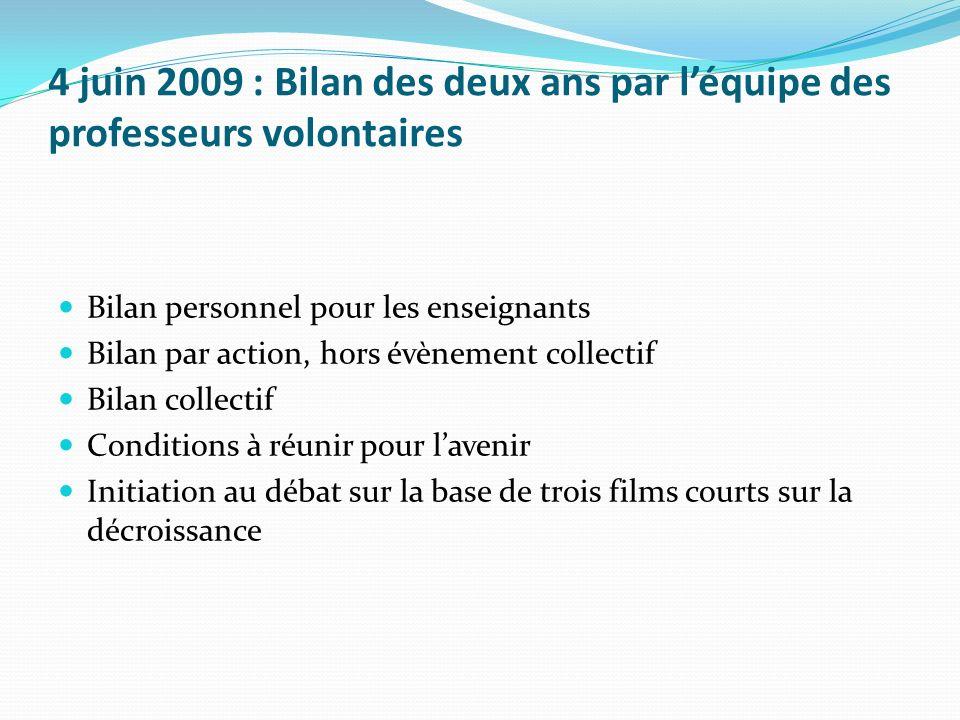 4 juin 2009 : Bilan des deux ans par l'équipe des professeurs volontaires