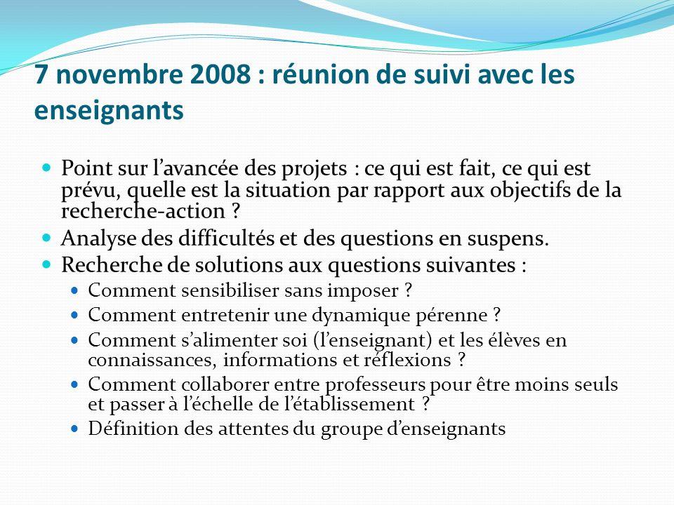 7 novembre 2008 : réunion de suivi avec les enseignants