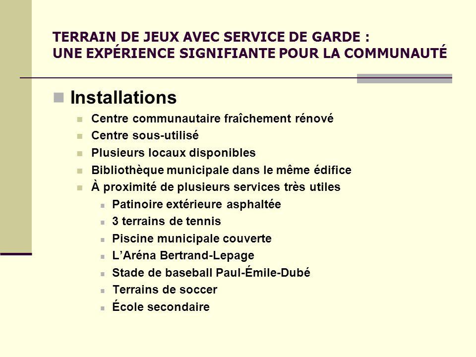 TERRAIN DE JEUX AVEC SERVICE DE GARDE : UNE EXPÉRIENCE SIGNIFIANTE POUR LA COMMUNAUTÉ