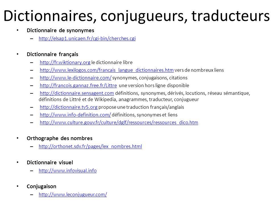 Dictionnaires, conjugueurs, traducteurs