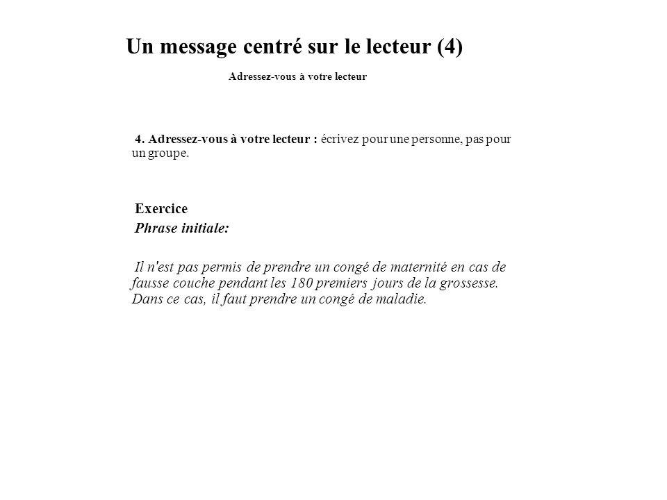 Un message centré sur le lecteur (4) Adressez-vous à votre lecteur