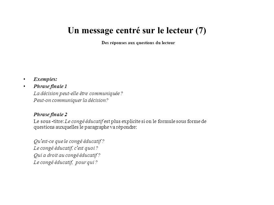Un message centré sur le lecteur (7) Des réponses aux questions du lecteur