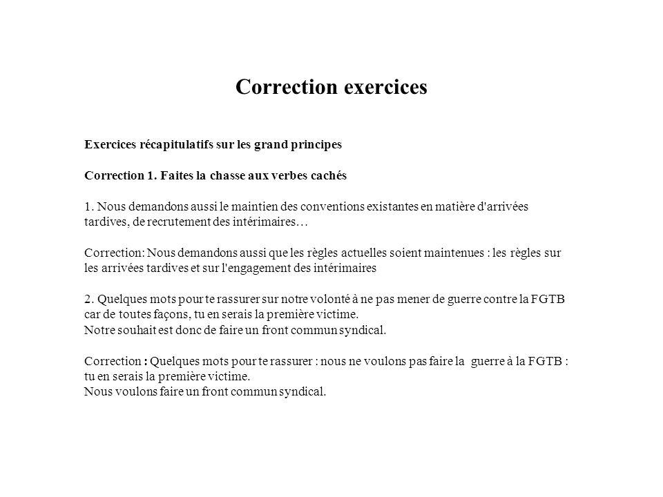 Correction exercices Exercices récapitulatifs sur les grand principes