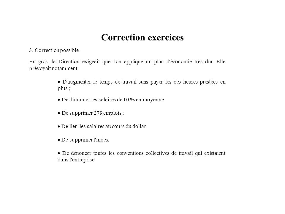 Correction exercices 3. Correction possible