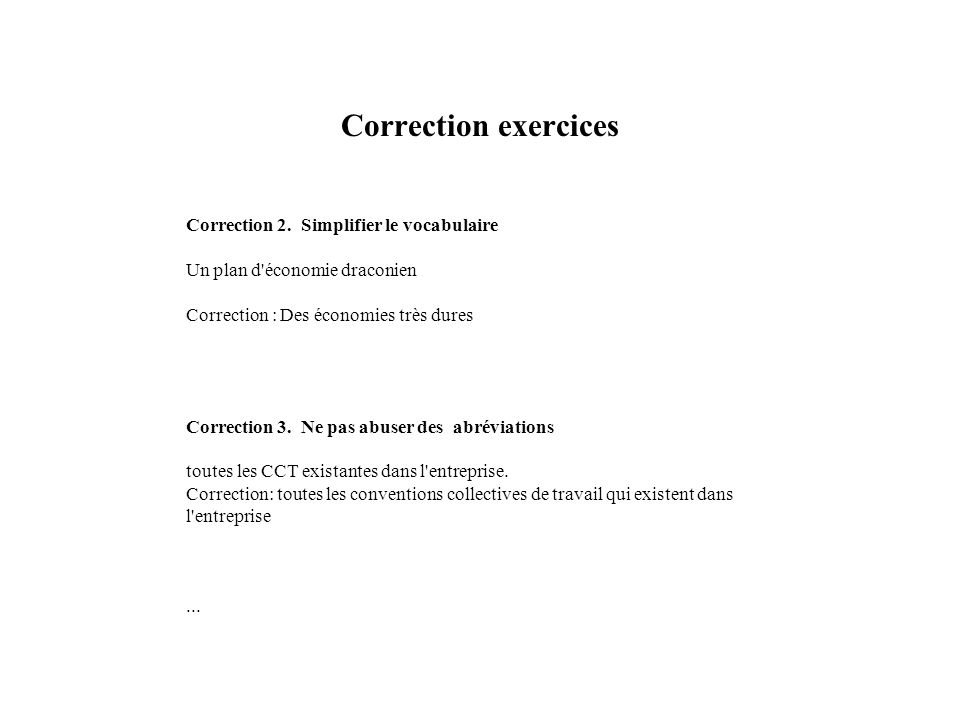 Correction exercices Correction 2. Simplifier le vocabulaire