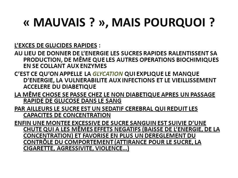 « MAUVAIS », MAIS POURQUOI