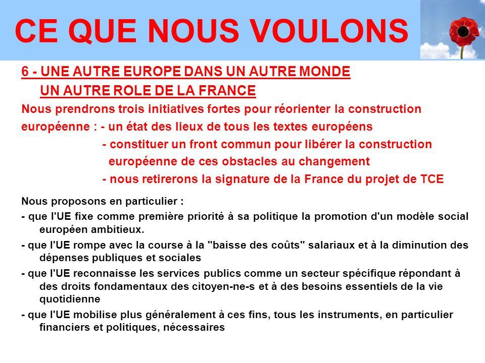 CE QUE NOUS VOULONS 6 - UNE AUTRE EUROPE DANS UN AUTRE MONDE