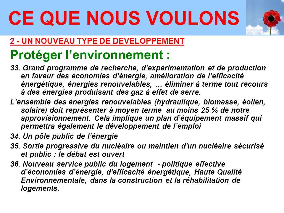 CE QUE NOUS VOULONS CE QUE NOUS VOULONS Protéger l'environnement :