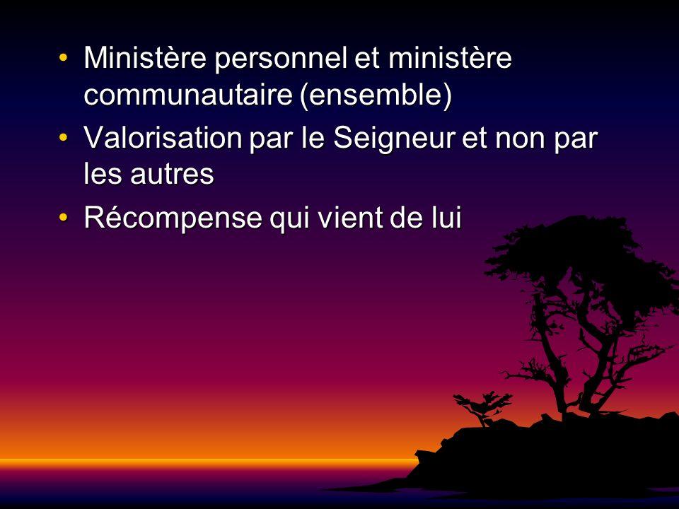 Ministère personnel et ministère communautaire (ensemble)