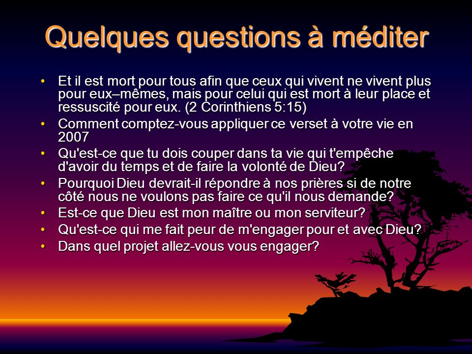 Quelques questions à méditer