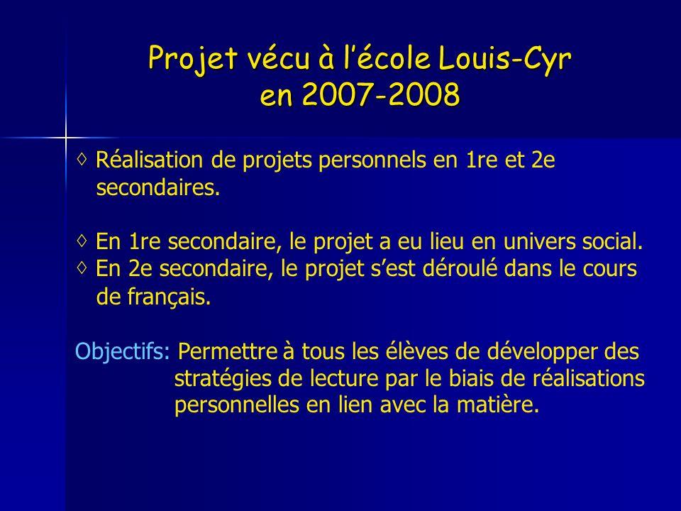 Projet vécu à l'école Louis-Cyr en 2007-2008