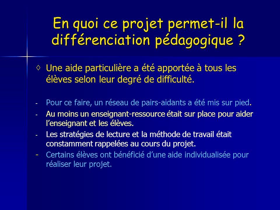 En quoi ce projet permet-il la différenciation pédagogique