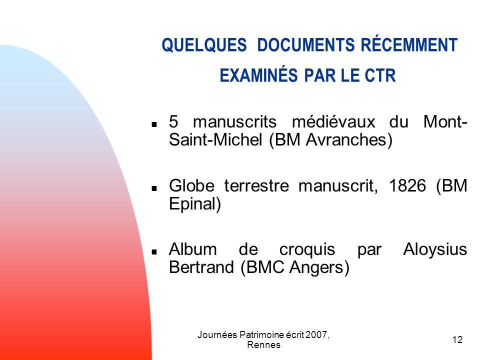 QUELQUES DOCUMENTS RÉCEMMENT EXAMINÉS PAR LE CTR