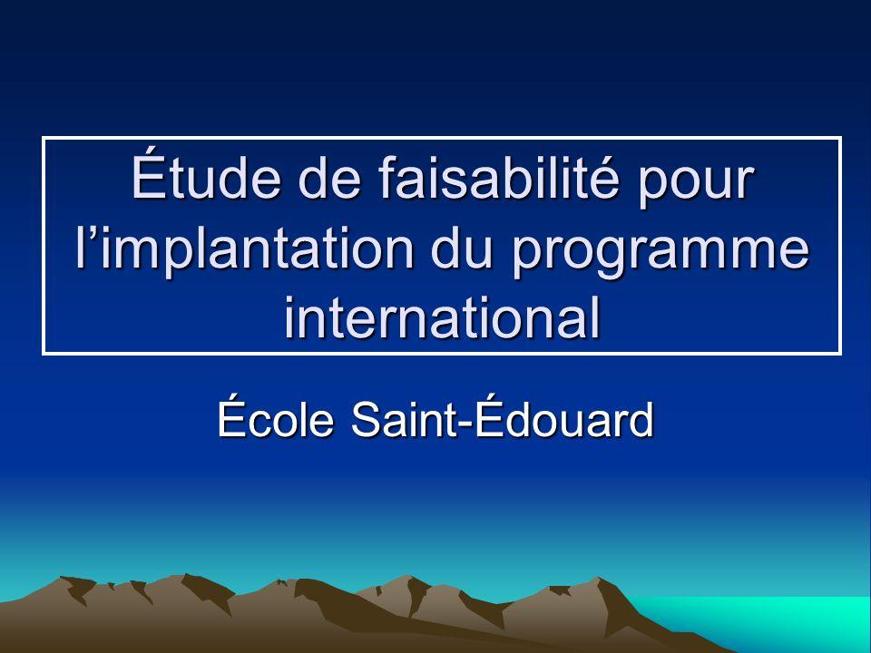 Étude de faisabilité pour l'implantation du programme international