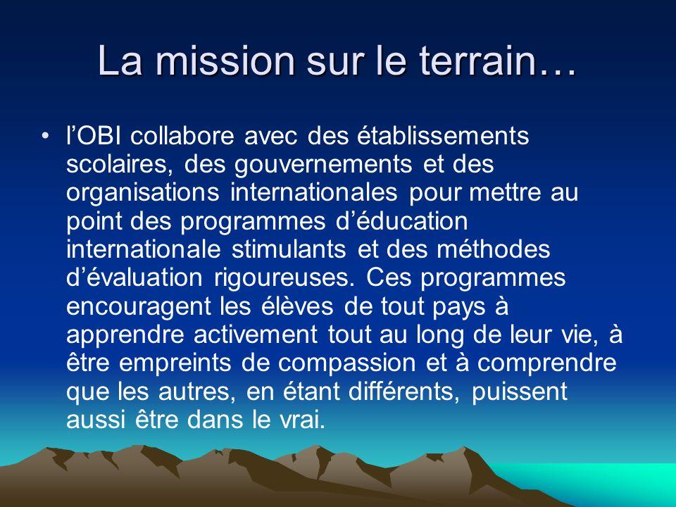 La mission sur le terrain…