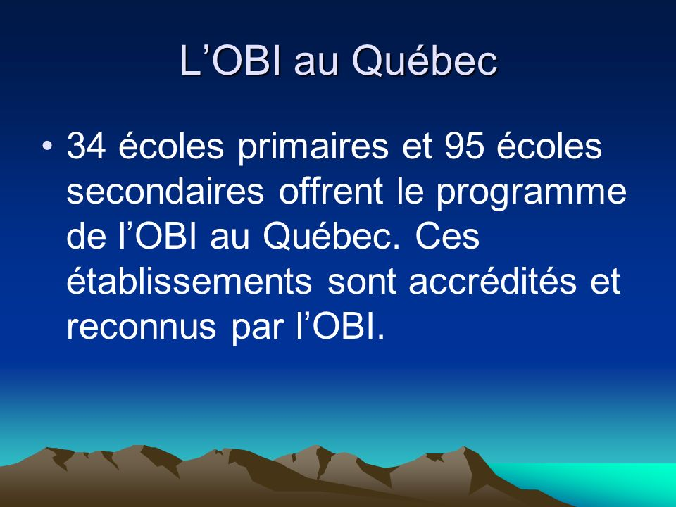 L'OBI au Québec