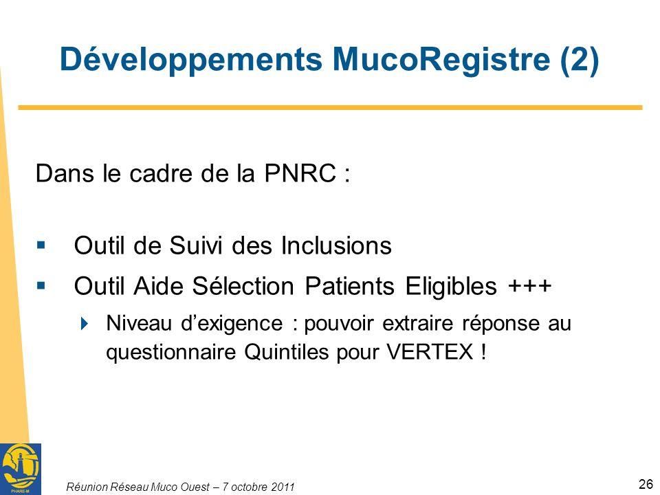 Développements MucoRegistre (2)