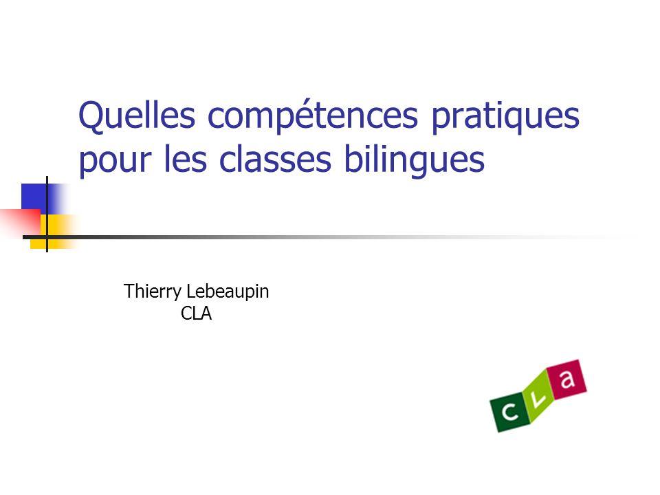 Quelles compétences pratiques pour les classes bilingues