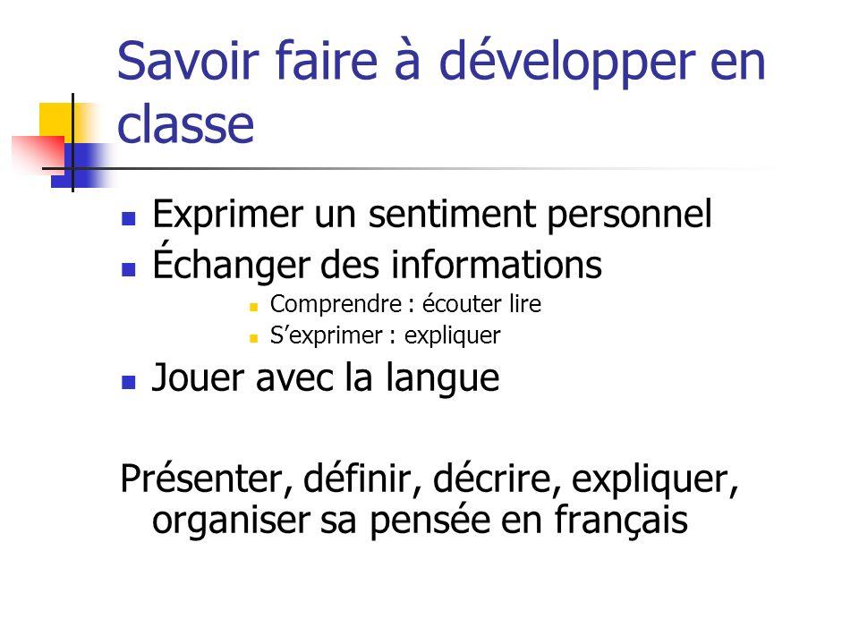 Savoir faire à développer en classe