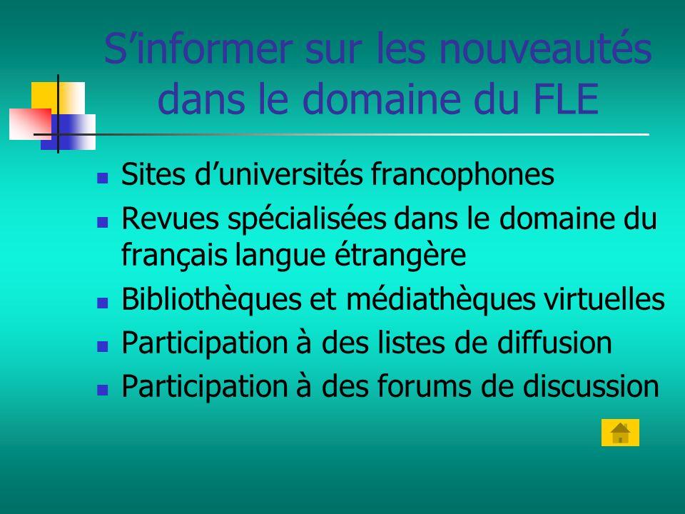 S'informer sur les nouveautés dans le domaine du FLE