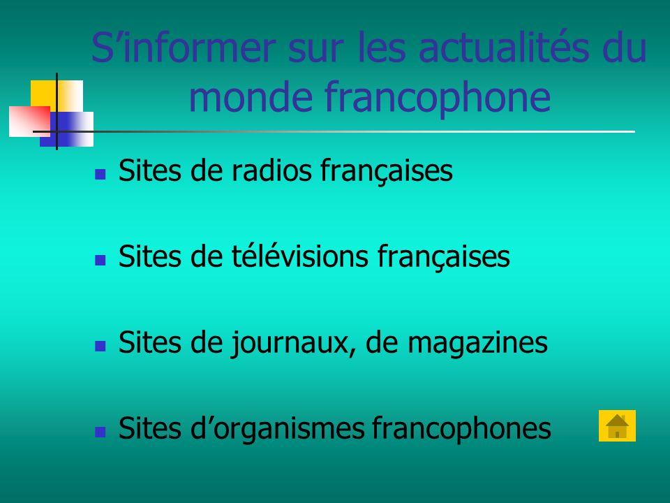 S'informer sur les actualités du monde francophone