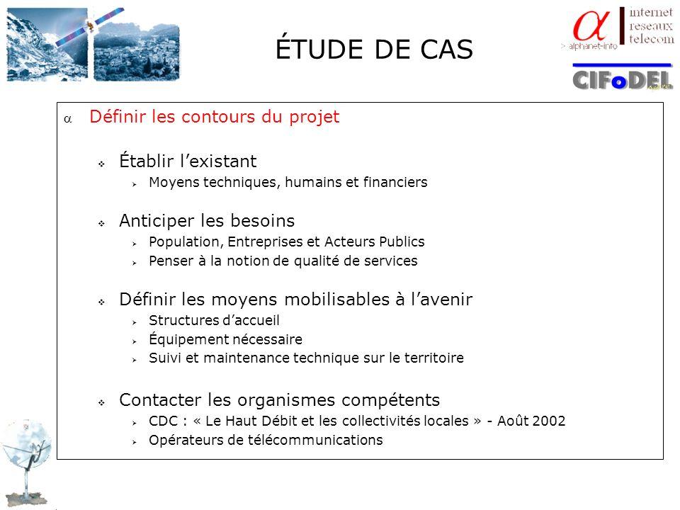 ÉTUDE DE CAS Définir les contours du projet Établir l'existant