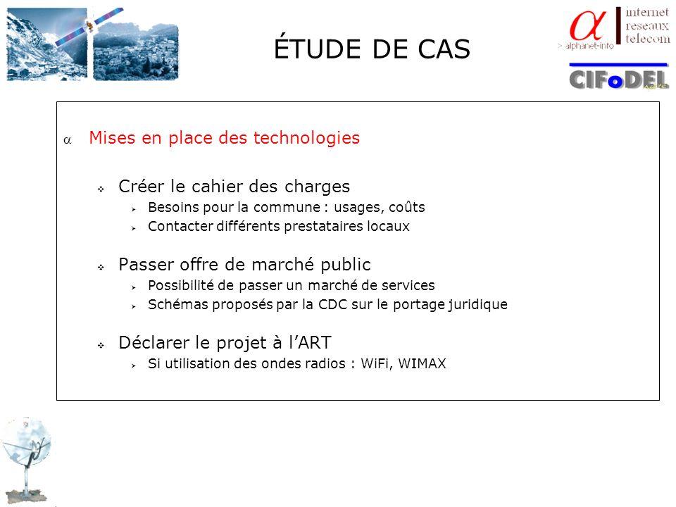 ÉTUDE DE CAS Mises en place des technologies