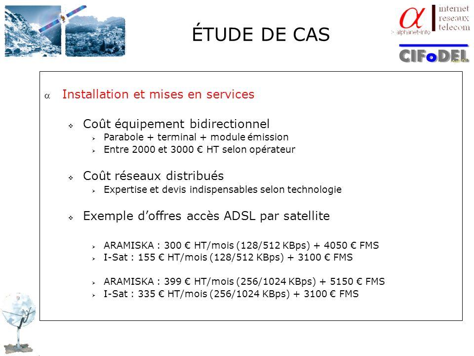 ÉTUDE DE CAS Installation et mises en services