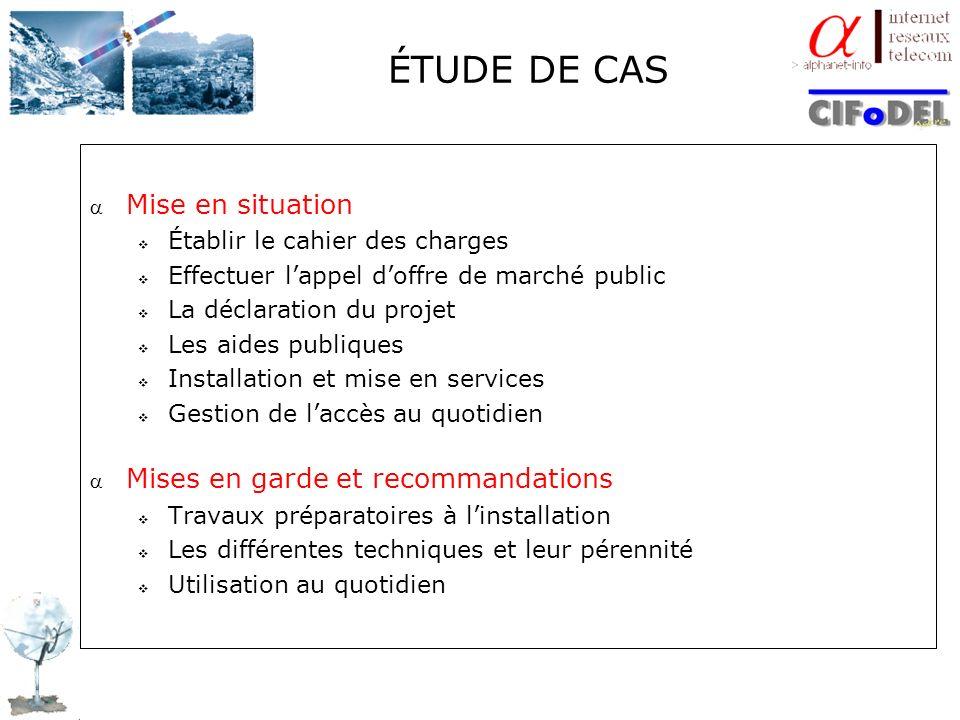 ÉTUDE DE CAS Mise en situation Mises en garde et recommandations