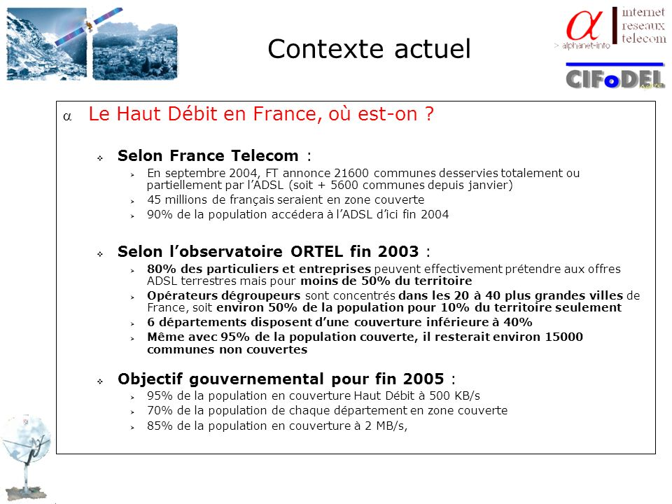 Contexte actuel Le Haut Débit en France, où est-on