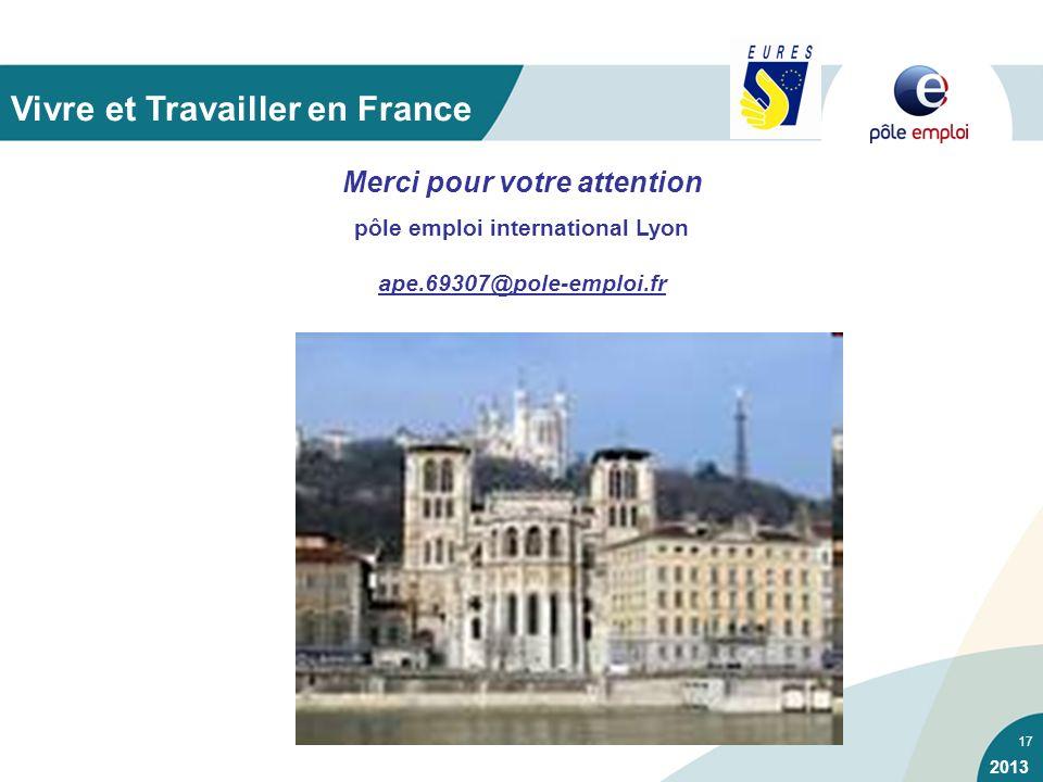 Merci pour votre attention pôle emploi international Lyon
