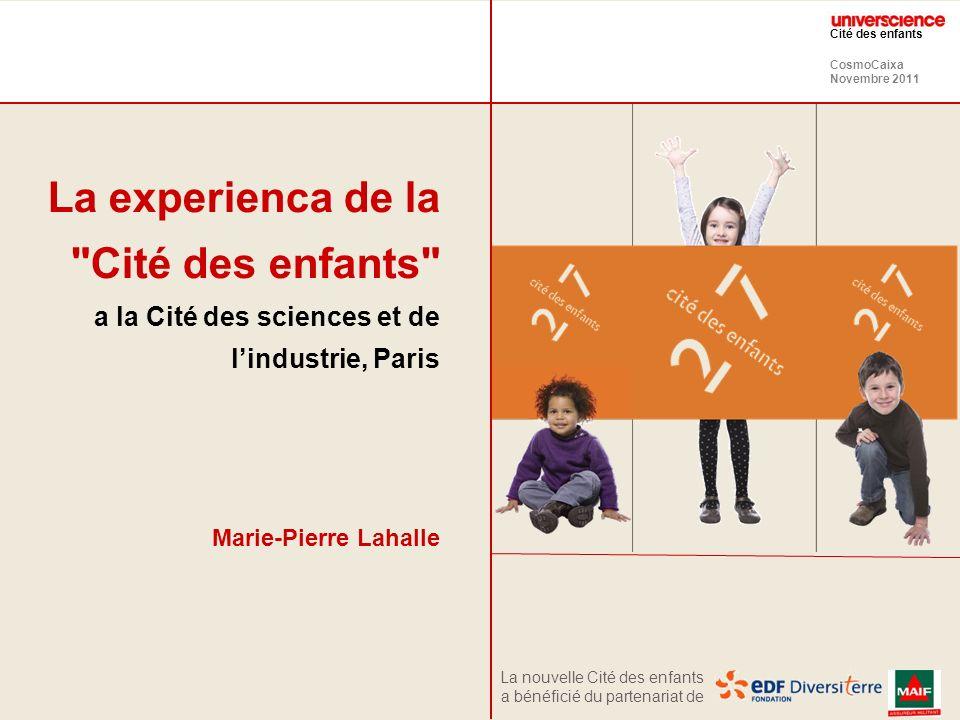 La experienca de la Cité des enfants a la Cité des sciences et de l'industrie, Paris