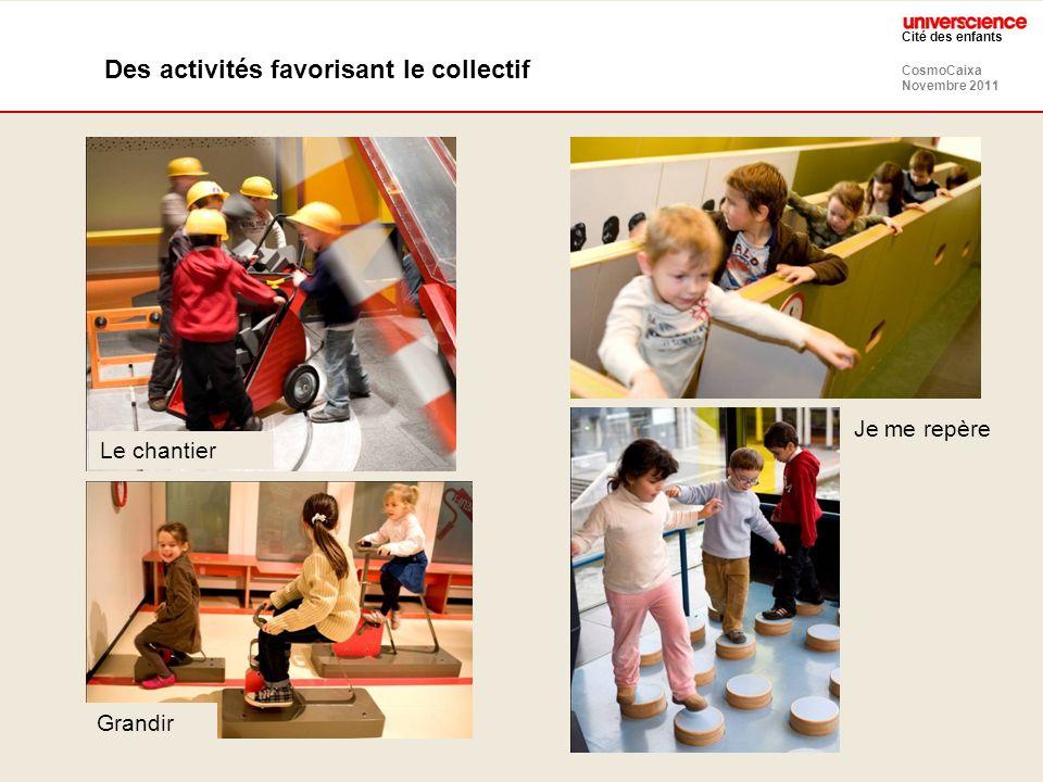 Des activités favorisant le collectif