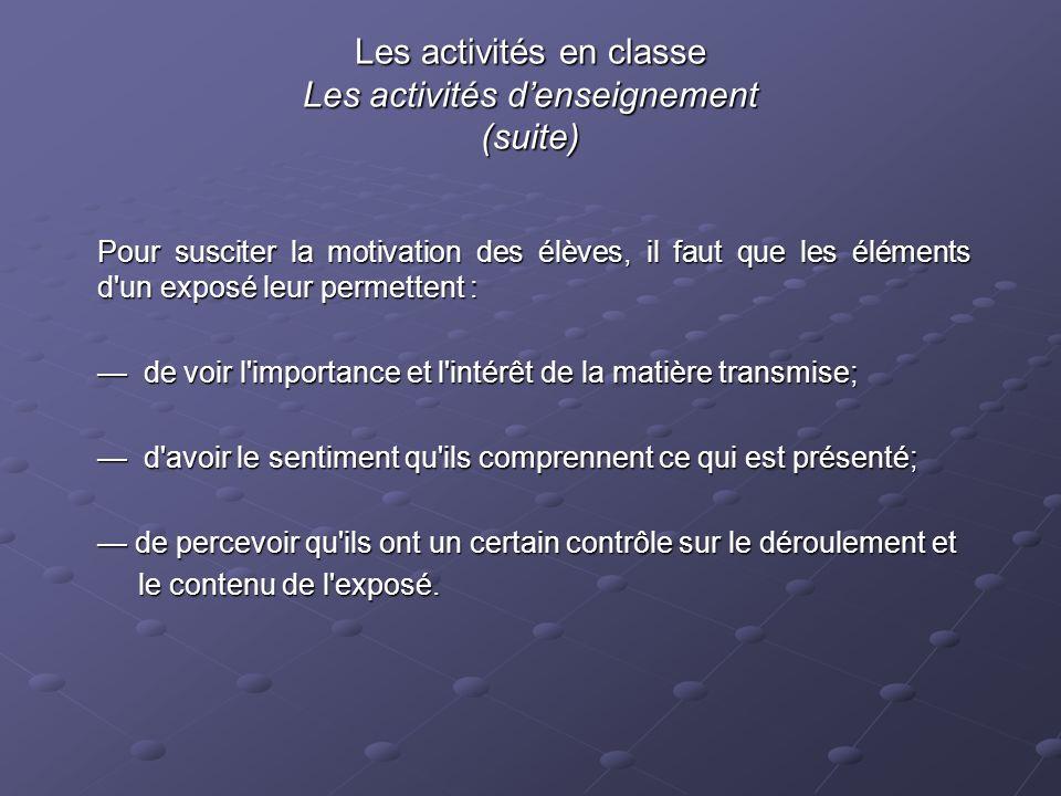 Les activités en classe Les activités d'enseignement (suite)