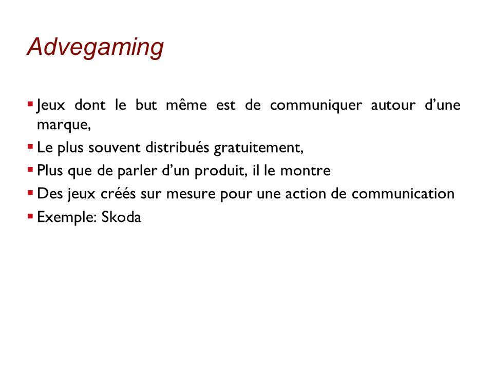 AdvegamingJeux dont le but même est de communiquer autour d'une marque, Le plus souvent distribués gratuitement,