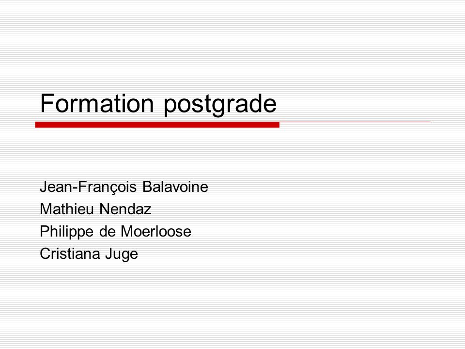 Formation postgrade Jean-François Balavoine Mathieu Nendaz