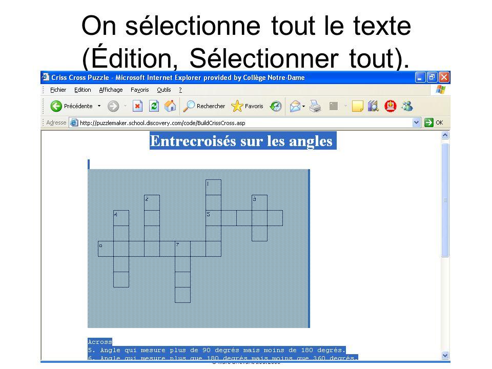 On sélectionne tout le texte (Édition, Sélectionner tout).