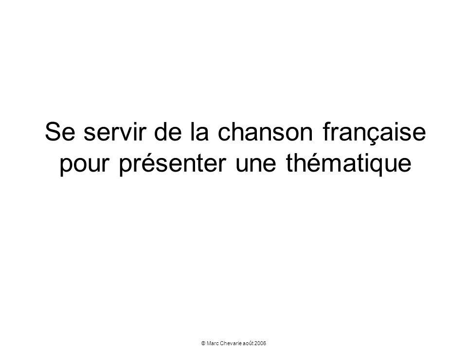 Se servir de la chanson française pour présenter une thématique