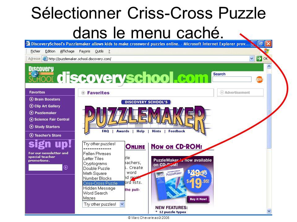 Sélectionner Criss-Cross Puzzle dans le menu caché.
