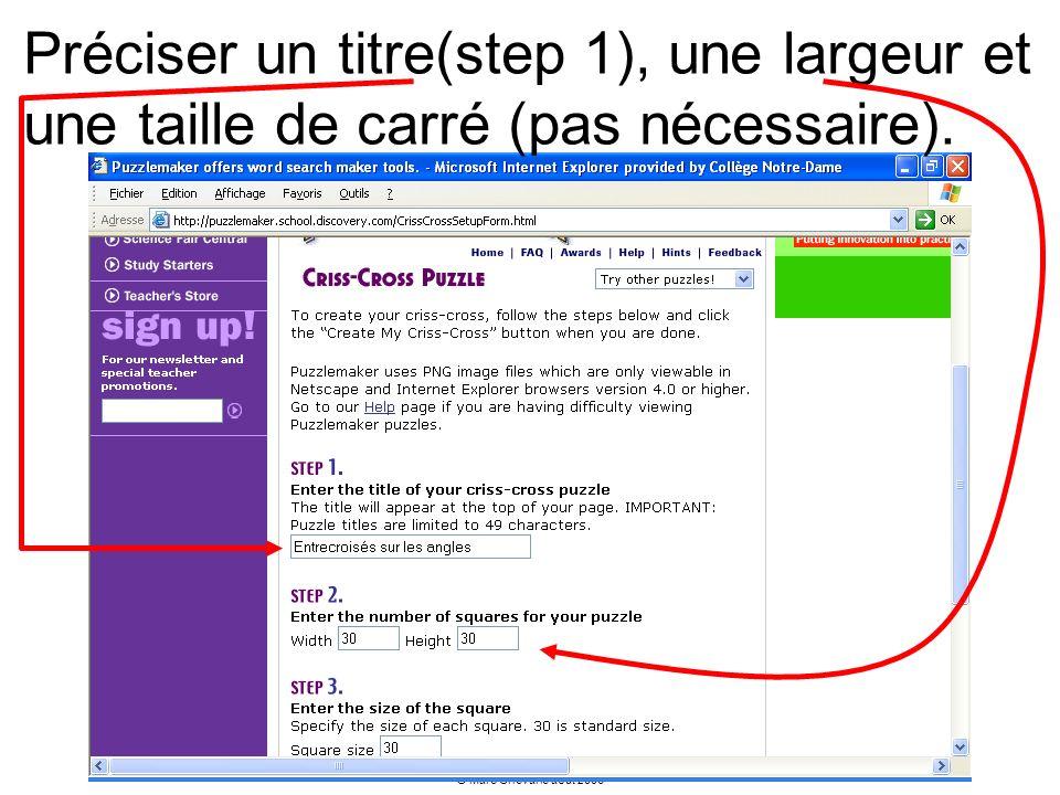 Préciser un titre(step 1), une largeur et une taille de carré (pas nécessaire).